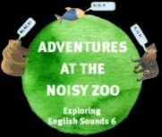 Adventures at the noisy zoo - Exploring English sounds 6