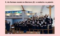 As formas vocais no Barroco (2): o oratorio e a paixón