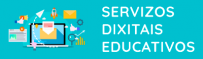 Servizos Dixitais Educativos